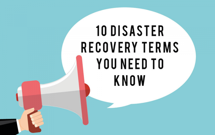 10 Disaster Recovery Key Terms You Need to Know