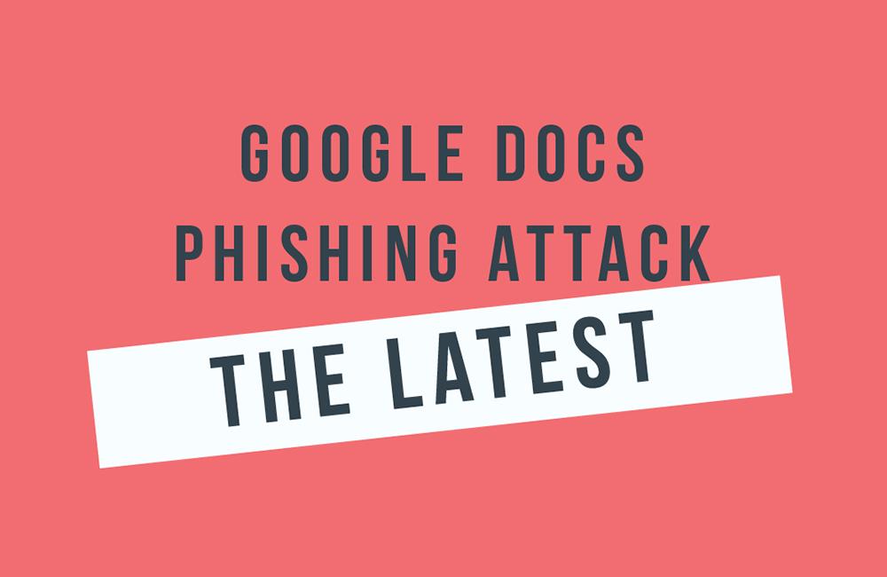 Google Docs phishing attack Google tightens security
