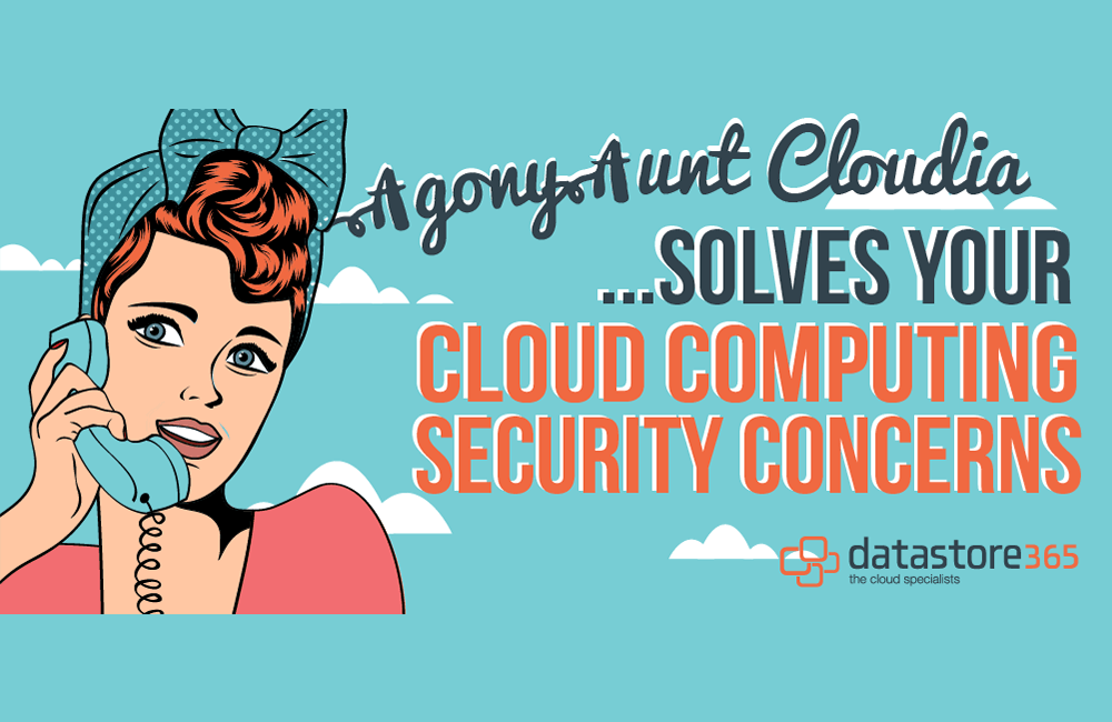 Our resident Agony Aunt solves your cloud computing security concerns